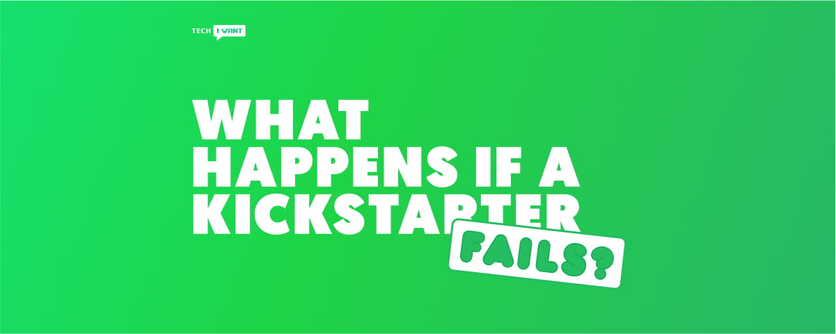 What happens if a Kickstarter fails?